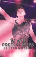 WWE Preferences (Book Two) by elitesqueen-