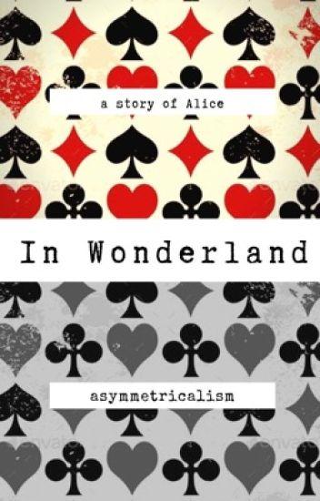 In Wonderland ✔️