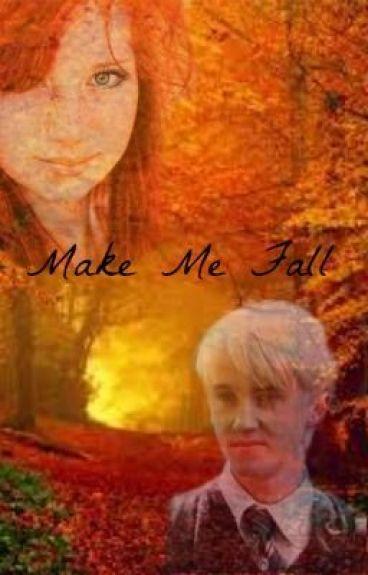 Make Me Fall by xXMade2LoveXx