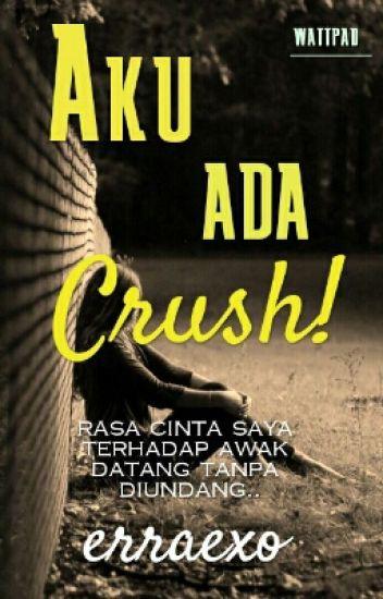 Aku Ada Crush!