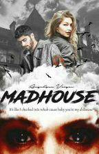 Madhouse by AngeliqueVargas_