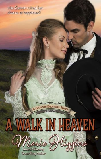 A Walk In Heaven (The Grayson Brothers Series - book 1)