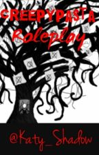 Creepypasta Roleplay by Katy_Shadow