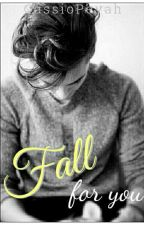 Fall For You by MrsKimGucci