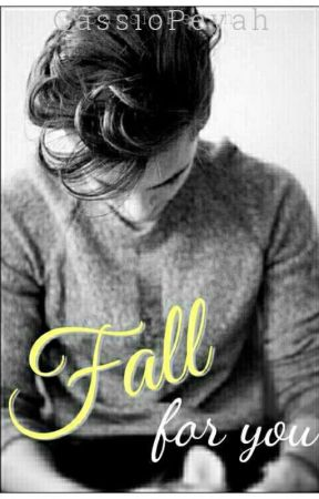 Fall For You by Peyahh1994
