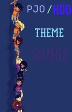 Pjo/hoo theme songs by _biancaishere_