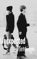 Unexpected Marriage || Fanfiction Bts Jungkook by parkyoonbi