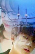My Nerd Is Agent  by aisahtheneera080797