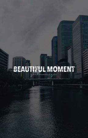 BEAUTIFUL MOMENT - K.DY by queenmeiqi