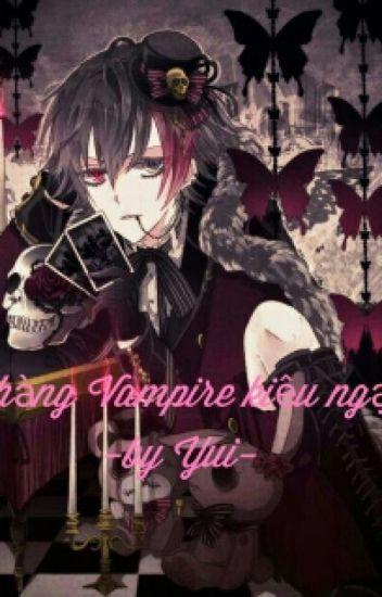 Chàng vampire kiêu ngạo