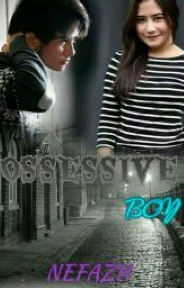 MY POSSESIVE BOY (Pending)