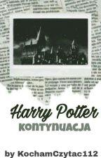 Harry Potter kontynuacja by KochamCzytac112