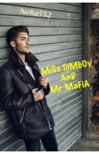 MiSs ToMbOy    AND    Mr MaFiA by neha552