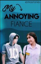 [1] My Annoying fiancé  by ErmaStories