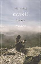 MYSELF by im-zaty