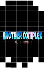 Brother Complex by kaiiriinn