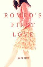 Romeo's First Love  (RFL #1) by sayuriMa