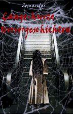 Lange-Kurze Horrorgeschichten by Zemandas