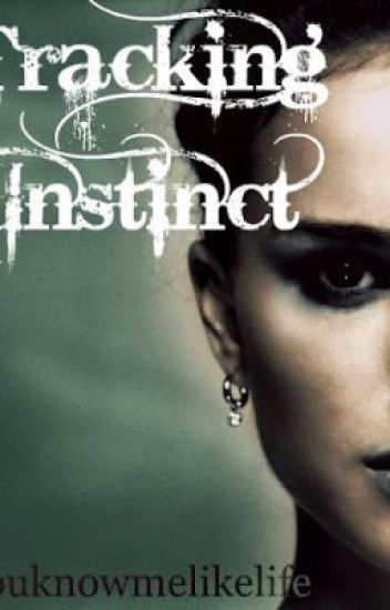 Tracking Instinct