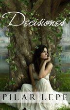 Decisiones (@WattVampiros) by pilarlepe