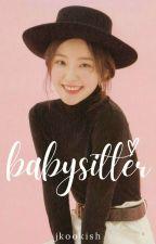 The Babysitter by beyabitch
