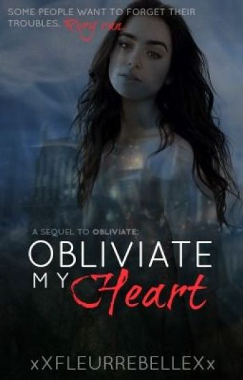 Obliviate My Heart {Book 2}