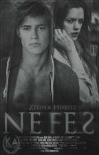 Nefes #Wattys2016 by zhoroz