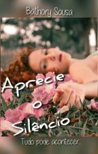 Aprecie O Silêncio by bathorysousa