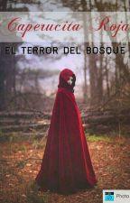 Caperucita Roja: El Terror Del Bosque by MundoElectrico