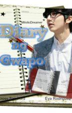 Diary ng Gwapo (Diary ni Cross) ~ HIATUS + DON'T READ YET by MiloticDreamer