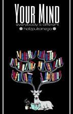 Your Mind by hafizputramega