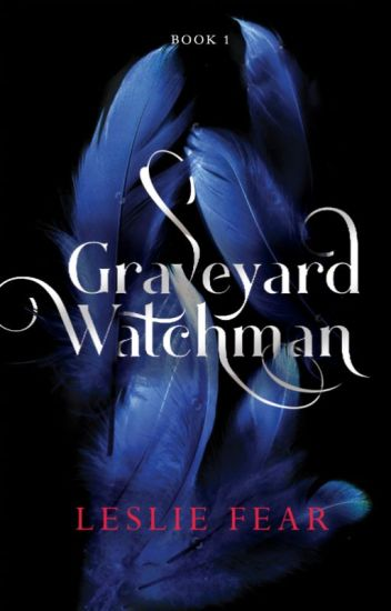 Graveyard Watchman (Book 1)