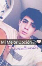 Mi Mejor Opción (Jos Canela) by estrellaroes24