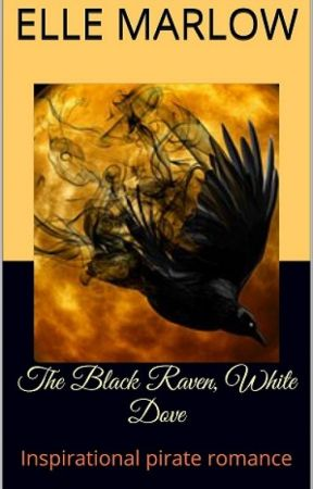 The Black Raven, White Dove First chapter sample by ElleMarlow