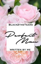 Perfect Man [Vhope] by Black2theTears