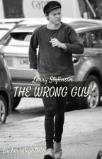 The Wrong Guy - Larry Stylinson by larrysunlimited