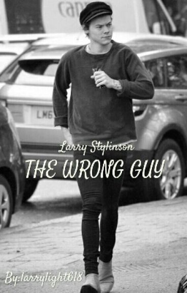 The Wrong Guy - Larry Stylinson