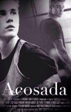 Acosada (Adaptada) by PidgeSchreave