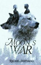 Moon's War. by rachel_santiago