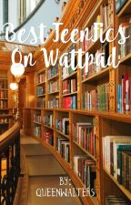 Best TeenFics On Wattpad by taegerx