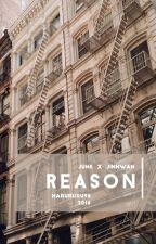 Reason- by harururu98