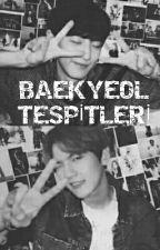 BaekYeol Tespitleri by MrsxHan7