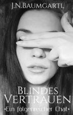 Blindes Vertrauen (Leseprobe) by jennilein86