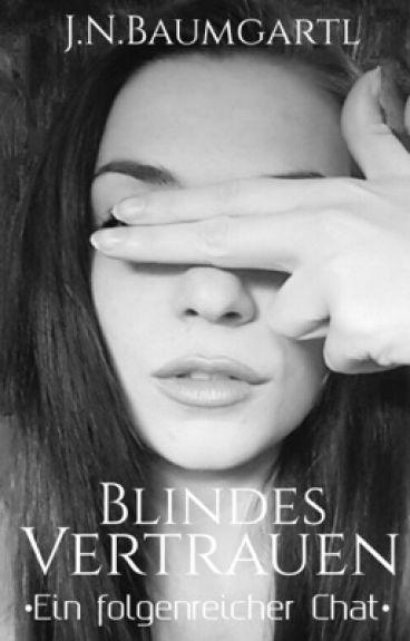 Blindes Vertrauen (Leseprobe)