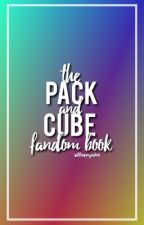The Pack & Cube Fandom Book by young-and-improving