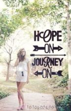 Hope On Journey On by totopotato
