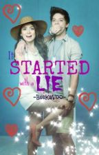 It Started with A lie (KathNiel-BOOK2) by iam_septembers