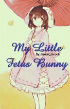 My little fetus bunny [Jikook] COMPLETED by Jikook_Jicock
