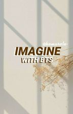 IMAGINE WITH BTS by kongkuan