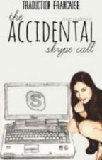 The Accidental Skype Call (Traduction Française) by Yadamalia